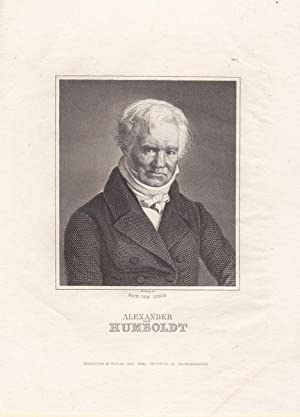 "HUMBOLDT, ALEXANDER VON (!769 Berlin - 1859). Porträt. Brustbild en face ""nach dem Leben&..."
