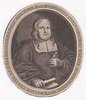 Mathematiker. Brustbild des Johann Christop Wagner (1640 - ?), Nürnberger Kalenderschreiber ...