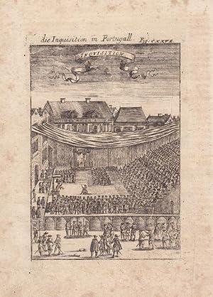 Die Insquisition in Portugall. Kupferstich 1685 von Alain Manesson Mallet (1630 - 1706). ...