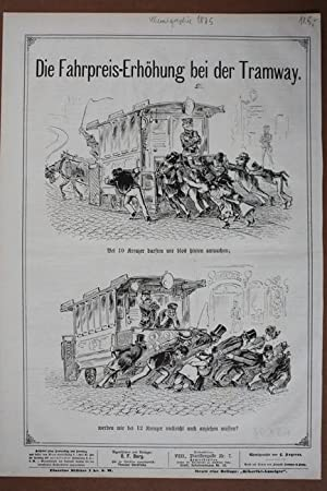 Die Fahrpreiserhörung bei der Tramway, Chemigraphie von 1875 mit zwei Abbildungen, Blattgr&...
