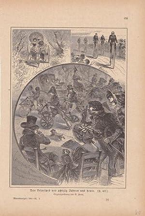 Fahrrad, Hochrad, Das Velociped vor achtzig Jahren und heute, Holzstich von 1884/85 nach einer...