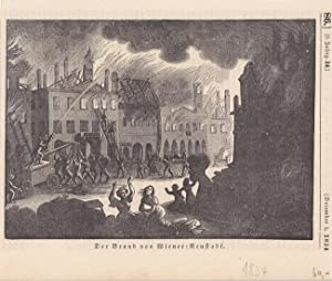 Feuerwehr, Der Brand von Wiener-Neustadt, schöner Holzstich von 1834, Blattgröße: ...