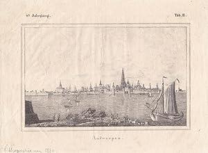 Antwerpen, Lithographie um 1830 mit Blick auf die Stadt über eine Wasserfläche hinweg, ...