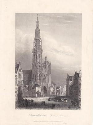 Dom zu Antwerpen, Antwerp Cathedral, Stahlstich um 1860 von G. Brinkmann nach D. Quaglio aus dem ...