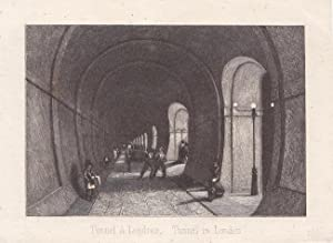 Tunnel a Londres, Tunnel in London, Themse Tunnel, kleinformatiger Stahlstich um 1840, Blattgröße...
