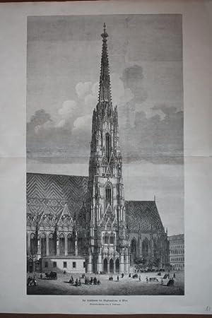 Der Hochthurm des Stephansdoms in Wien, großformatiger Holzstich um 1865 nach einer ...