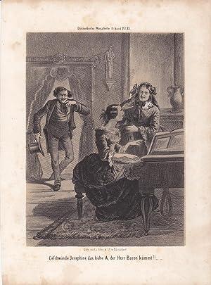 Geschwinde Josephine, das hohe A., der Herr Baron kömmt!!--, humoristische Lithographie von ...
