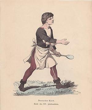 Deutscher Koch, Ende des XV. Jahrhunderts, altkolorierte Holzstich um 1880, Blattgröße: ...
