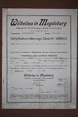 Versicherungsbrief Wilhelma in Magedeburg Allgemeine Versicherungs-Actien-Gesellschaft, Antrag auf ...