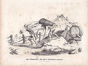 Herr Schulmeister, Ihr habt d Tubaksdose verloren!, Lehrer, Lithographie um 1840 mit humoristischer...