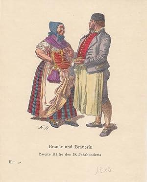 Trachten, Kostüme, Brauer und Bräuerin Zweite Hälfte des 18. Jahrhunderts, ...