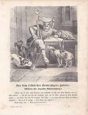 Aus dem Leben des Revierjägers Holster, Lithographie von 1855 darunter typographisch bedruckt,...