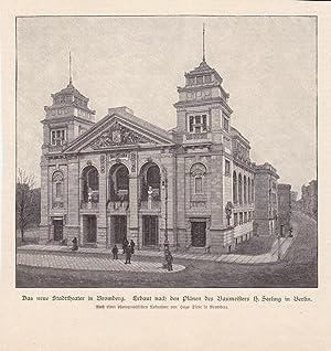 Das neue Stadttheater in Bromberg, Baumeister H. Seeling, Holzstich um 1891 nach Hugo Siebe, ...