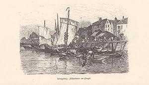 Königsberg: Fischerboote am Pregel, Holzstich um 1880 mit Blick auf eine Hafenszene, Blattgr&...