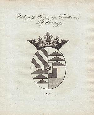 TRAUTTMANNSDORF-WEINSBERG: Reichsgräfl. Wappen von Trauttmannsdorf-Weinsberg (1798). ...