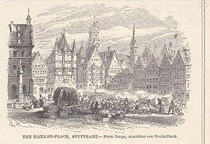 Stuttgart Marktplatz, The Market-Place, kleinformatiger Holzstich um 1860, Blattgröße: ...