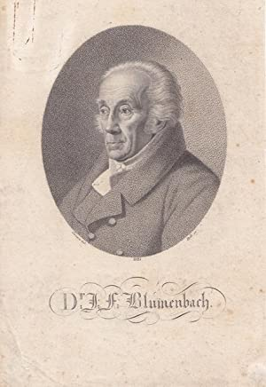 Blumenbach, Johann Friedrich (1752 Gotha - 1840 Göttingen. Bedeutender Arzt, Anatom und ...