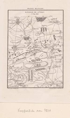 """Lützen - """" Bataille de Lützen 2 Mai 1813 """". Kupferstich-Karte der Schlacht mit ..."""