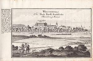"""Weißenfels - """" Weissenfels Eine Hoch Fürstl. Saechsische Residenz in Meissen """"..."""