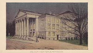 """MEININGEN - """" Das Hoftheater in M. """". Abendliche Ansicht des erleuchteten Theaters. ..."""