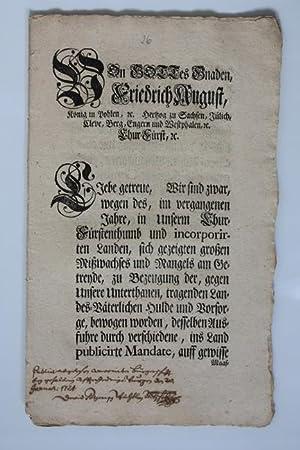 von Polen (August der Starke). Mandat zur Aufhebung der Ausfuhrsperre für Getreide.: Friedrich...