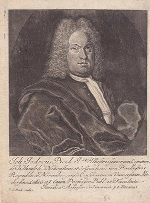Beck, Johann Jodocus (geb. 1684. Rat der Grafen Hohenlohe - Neuenstein und Giech, Professor der ...