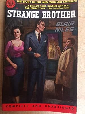 Strange Brother The story of men who: Niles, Blair
