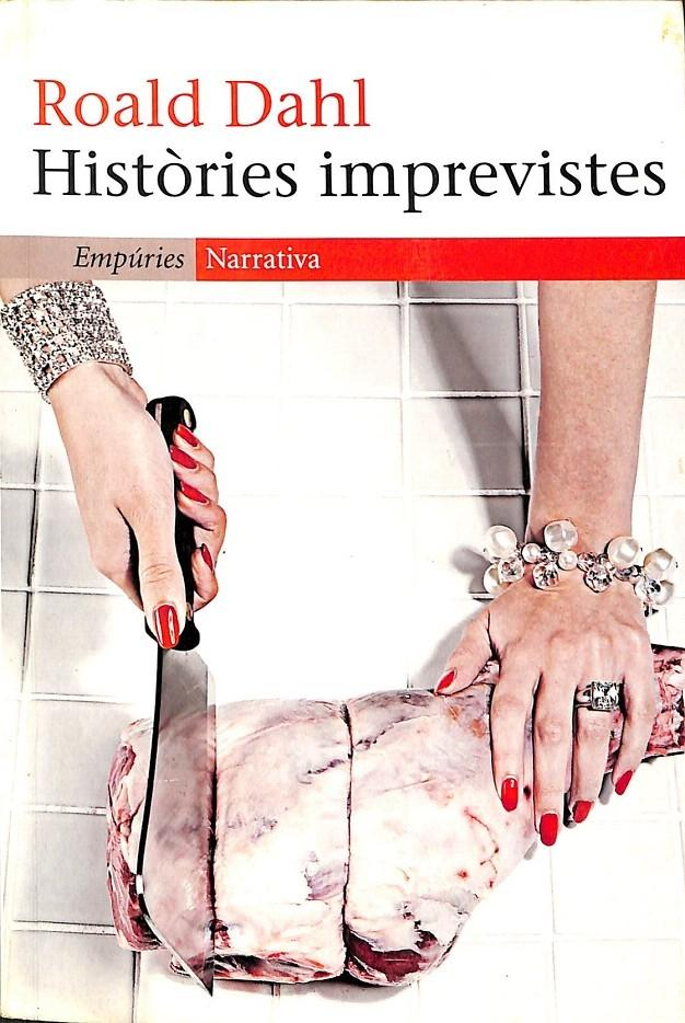 HISTÒRIES IMPREVISTES.: DAHL, ROALD