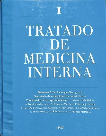 TRATADO DE MEDICINA INTERNA I. - carlos perezagua