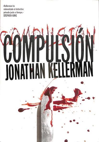 COMPULSIÓN. - KELLERMAN, JONATHAN