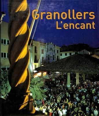 GRANOLLERS L'ENCANT. - GARRIGA I ANDREU, JOAN