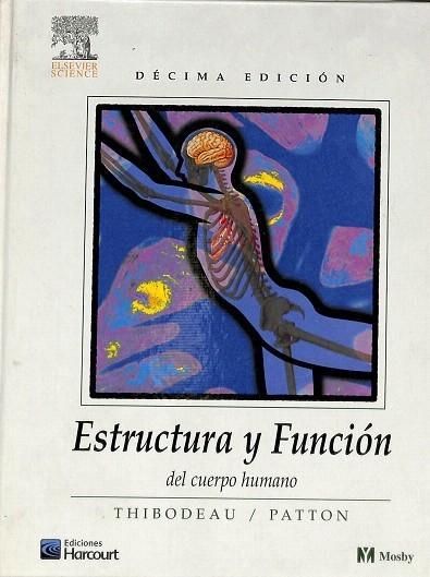 Estructura Funcion Cuerpo Humano by Patton Kevin Thibodeau Gary ...