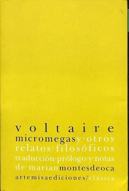 MICROMEGAS Y OTROS RELATOS FILOSÓFICOS. - FRANÇOIS-MARIE AROUET (VOLTAIRE)