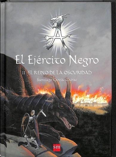 EL EJÉRCITO NEGRO II EL REINO DE LA OSCURIDAD. - GARCÍA-CLAIRAC, SANTIAGO