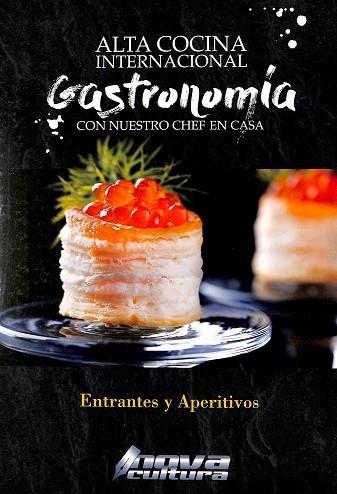 ALTA COCINA INTERNACIONAL GASTRONOMIA CON NUESTRO CHEF EN CASA 6 VOL - Carlosfot./arzak Aparicio Tapia