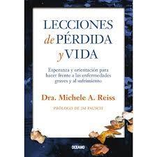 LECCIONES DE PÉRDIDA Y VIDA.: michele a.reiss