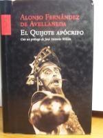 EL QUIJOTE APÓCRIFO.: FERNANDEZ DE AVELLANEDA,