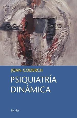 PSIQUIATRÍA DINÁMICA.: Coderch, Joan