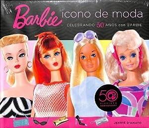 BARBIE ICONO DE MODA CELEBRANDO 50 AÑOS CON BARBIE.: damato jennie