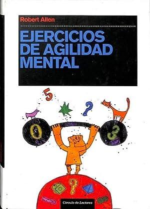 EJERCICIOS DE AGILIDAD MENTAL.: Robert Allen