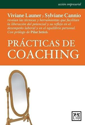 PRÁCTICAS DE COACHING.: Launer, Viviane