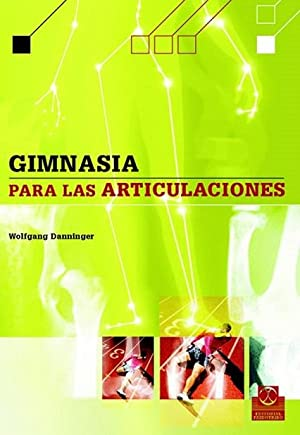 GIMNASIA PARA LAS ARTICULACIONES (BICOLOR).: Danninger, Wolfgang