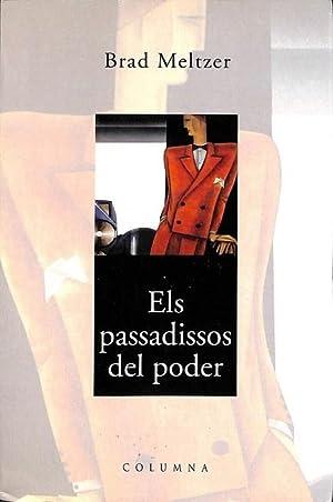 ELS PASSADISSOS DEL PODER.: Cussà Balaguer, Jordi