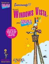 MICROSOFT WINDOWS VISTA PARA TORPES.: TRIGO, VICENTE/CONDE MARTÍN, AURORA