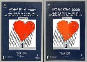 INFORME SESPAS 2002. (OBRAS COMPLETAS). INVERTIR PARA: VALENCIA . CONSEJERÍA