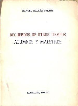 RECUERDOS DE OTROS TIEMPOS . ALUMNOS Y: MANUEL MALLEN GARZON