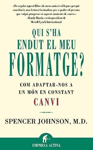 QUI S'HA ENDUT EL MEU FORMATGE?.: JOHNSON, SPENCER