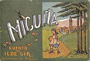 MIGUITA CUENTO POR ILDE GIR. ILUSTRACIONES DE M. PALIZÍE: ILDE GIR / M. PALIZÍE
