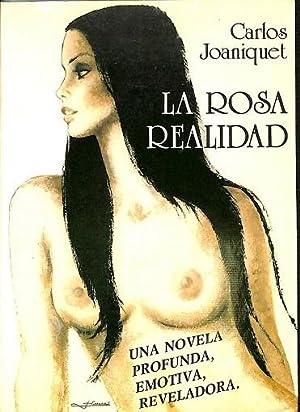 LA ROSA REALIDAD .: CARLOS JOANIQUET