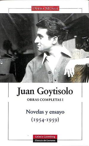 JUAN GOYTISOLO OBRAS COMPLETAS I NOVELAS Y: JUAN GOYTISOLO